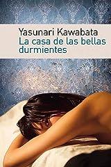La casa de las bellas durmientes (Spanish Edition) Kindle Edition