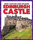 Edinburgh Castle (Pogo: Cool Castles and Palaces)