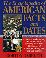 The Encyclopedia of American Facts and Dates 10th Edition