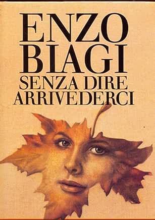 Enzo Biagi - Senza dire arrivederci (1986)
