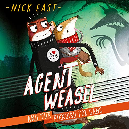 Agent Weasel and the Fiendish Fox Gang audiobook cover art
