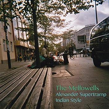 Alexander Supertramp/indian Style