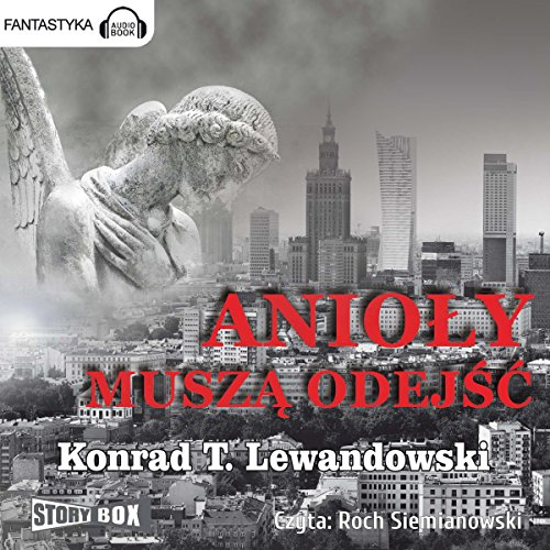 Anioly musza odejsc audiobook cover art