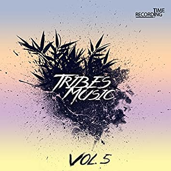 Tribes Music Vol. 5