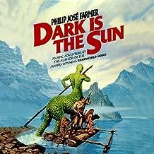 Best dark is the sun Reviews