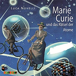 Marie Curie und das Rätsel der Atome                   Autor:                                                                                                                                 Luca Novelli                               Sprecher:                                                                                                                                 Angelika Thomas                      Spieldauer: 1 Std. und 6 Min.     30 Bewertungen     Gesamt 4,5