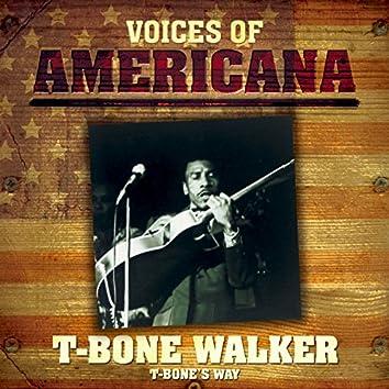 Voices Of Americana: T-Bone's Way