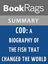 Summary & Study Guide Cod: A Biography of the Fish That Changed the World by Mark Kurlansky