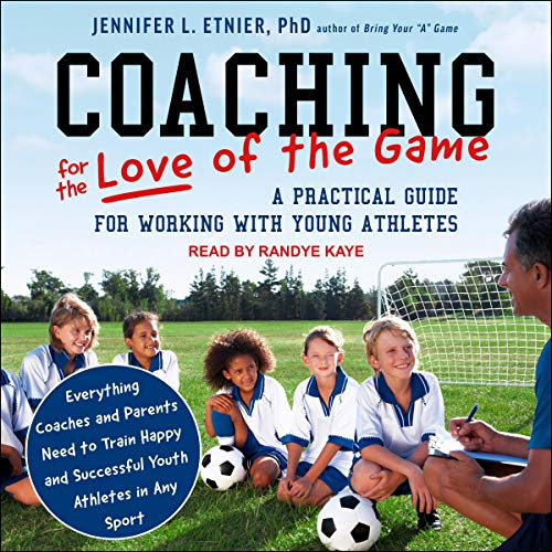 Coaching for the Love of the Game cover art