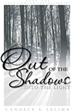 Out of the Shadows...Into the Light (Lost Canyon Springs Book 1)