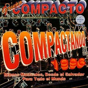 Compactando 1996 - Ritmos Musicales, Desde El Salvador Para Todo El Mundo