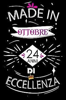 Made In Ottobre 24 Anni Di Eccellenza: Idee regalo uomo, Compleanno idee regalo 24 anni Libro compleanno per Uomo e Donna,...