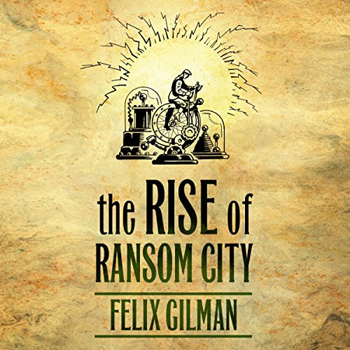 The Rise of Ransom City audiobook cover art