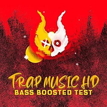 Trap Music HD Bass Boosted Test