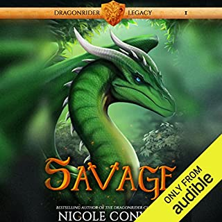 Savage     Dragonrider Legacy, Book 1              By:                                                                                                                                 Nicole Conway                               Narrated by:                                                                                                                                 Jesse Einstein                      Length: 8 hrs and 55 mins     157 ratings     Overall 4.7