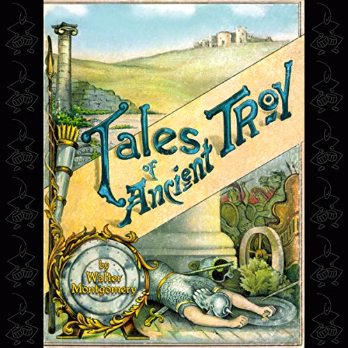 Tales of Ancient Troy audiobook cover art