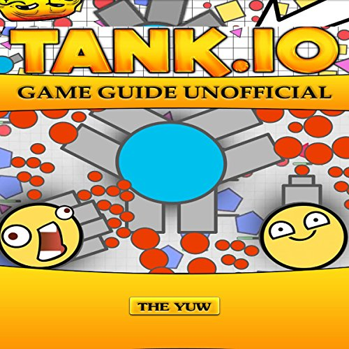 Tank.io Game Guide Unofficial audiobook cover art