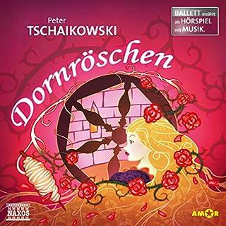 Dornröschen: Ballett erzählt als Hörspiel mit Musik Titelbild