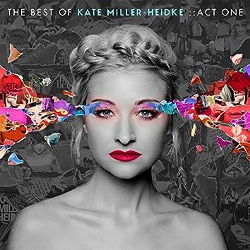 The Best of Kate Miller-Heidke: Act One