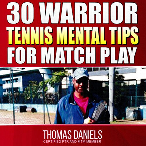 30 Warrior Mental Tips for Match Play audiobook cover art