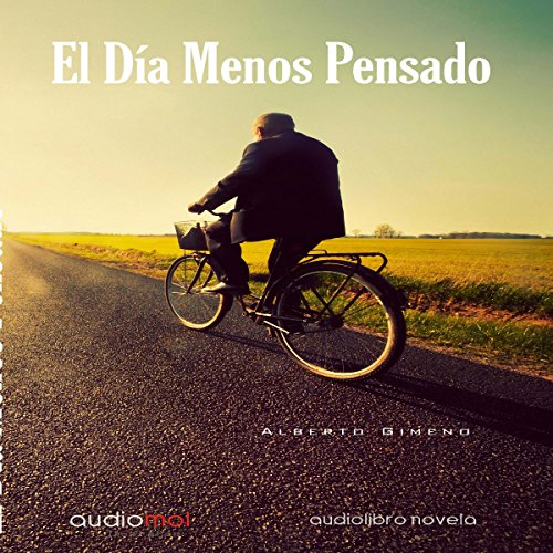 El Día Menos Pensado [One of These Days] audiobook cover art