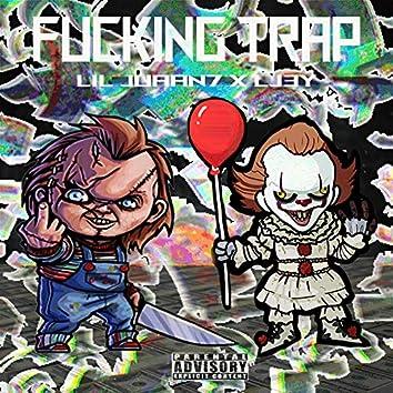 Fucking Trap