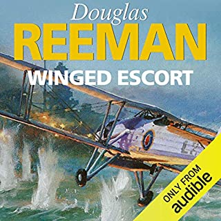 Winged Escort                   By:                                                                                                                                 Douglas Reeman                               Narrated by:                                                                                                                                 David Rintoul                      Length: 9 hrs and 17 mins     68 ratings     Overall 4.5