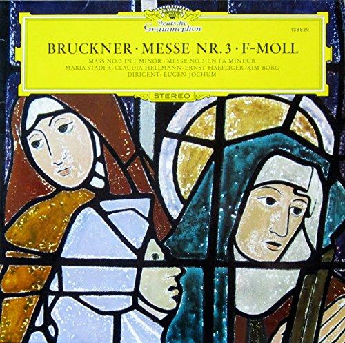 Bruckner: Messe Nr. 3 f-moll (Originalfassung) [Vinyl LP] [Schallplatte]