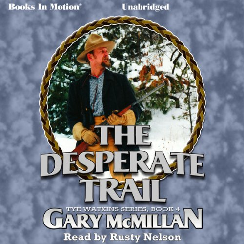 The Desperate Trail audiobook cover art