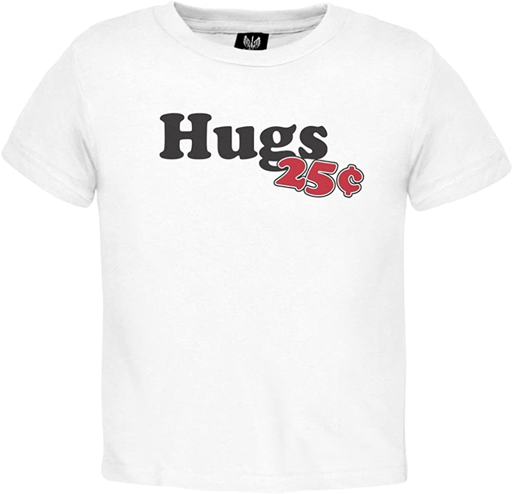 Old Glory Valentine's Day - Hugs 25 Cents Toddler T-Shirt
