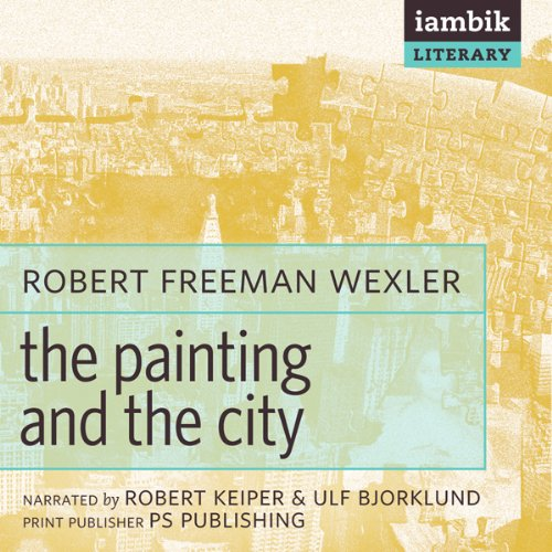 The Painting and the City audiobook cover art