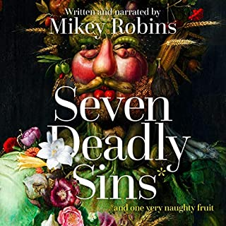 Seven Deadly Sins and One Very Naughty Fruit audiobook cover art
