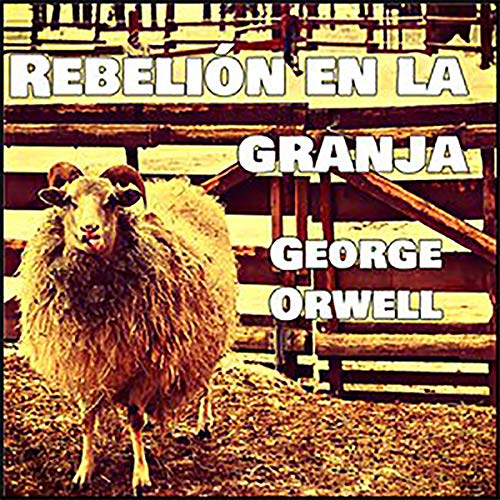 Rebelión en la granja [Animal Farm] copertina