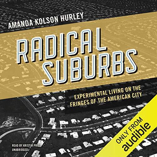 Radical Suburbs audiobook cover art