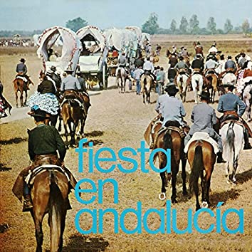 Fiesta en Andalucía (2018 Remaster)
