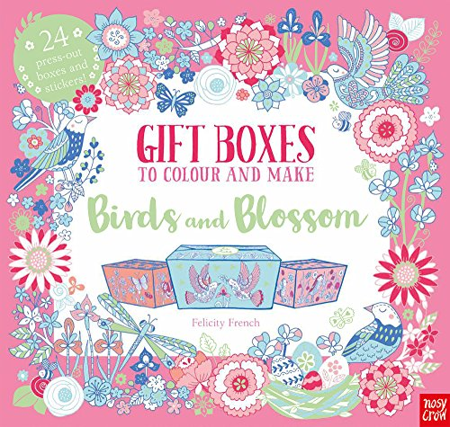 Gift Boxes to Colour and Make: Birds and Blossom (Colouring Book of Beautiful Boxes)