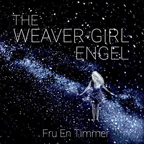 The Weaver-Girl Engel: In the Grandest of All Halls cover art