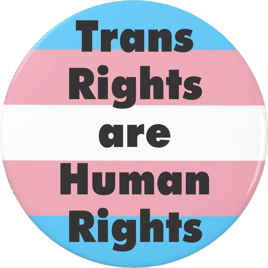 Transgender Flag Free shipping on posting reviews Trans Rights are Human Pi Button trust Pinback