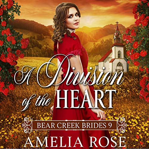A Division of the Heart: Historical Western Bride Romance cover art