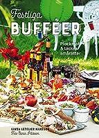 Festliga bufféer : plockmat & läckra smårätter