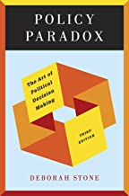 Policy Paradox: The Art of Political Decision Making (Third Edition) Book PDF