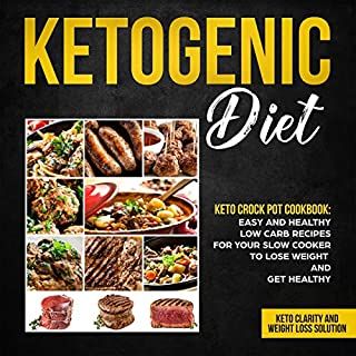 Ketogenic Diet - Keto Crock Pot Cookbook     Easy and Healthy Keto Recipes for Your Slow Cooker to Lose Weight and Get Healthy              By:                                                                                                                                 Lady Pannana,                                                                                        Mark Vogel,                                                                                        Leanne Sisson                               Narrated by:                                                                                                                                 Catherine O'Connor                      Length: 1 hr and 11 mins     Not rated yet     Overall 0.0