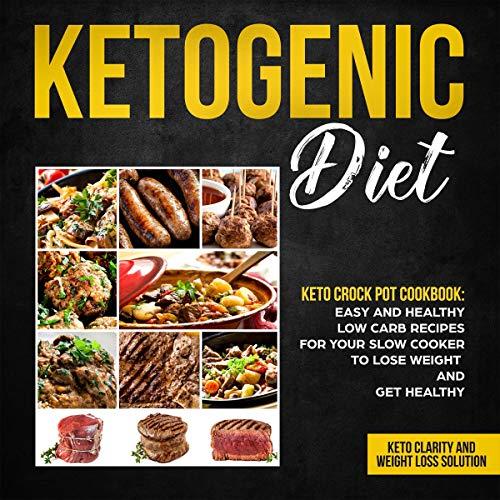 Ketogenic Diet - Keto Crock Pot Cookbook cover art