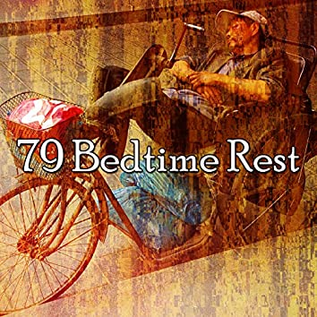 79 Bedtime Rest