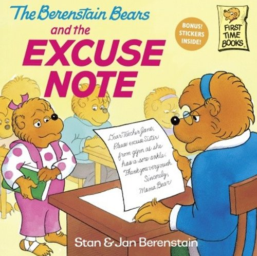 The Berenstain Bears And The Excuse Note (Turtleback School & Library Binding Edition) (Berenstain Bears First Time Books)