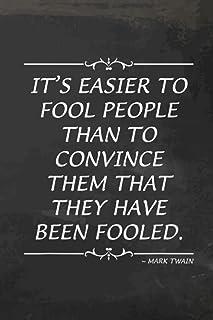 Debt Tracker - Mark Twain Quote It Is Easier To Fool People