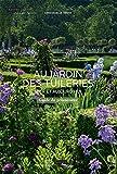 Au jardin des Tuileries hier et aujourd'hui - Guide du promeneur