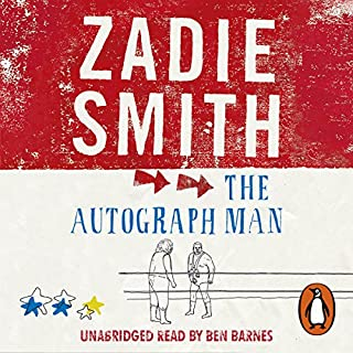The Autograph Man                   Written by:                                                                                                                                 Zadie Smith                               Narrated by:                                                                                                                                 Ben Barnes                      Length: 12 hrs and 2 mins     Not rated yet     Overall 0.0