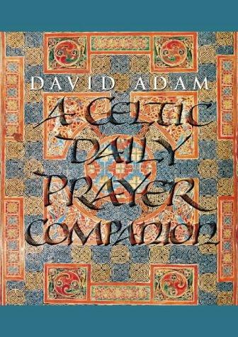A Celtic Daily Prayer Companion