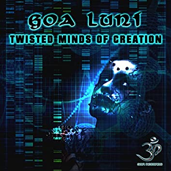 Twisted Minds of Creation